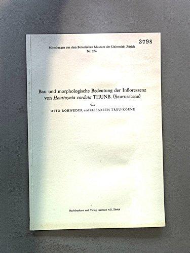 Bau und morphologische Bedeutung der Infloreszenz von Houttuynia cordata THUNB* (Saururaceae).