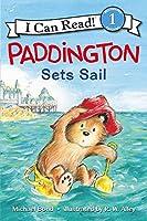Paddington Sets Sail (I Can Read Level 1)
