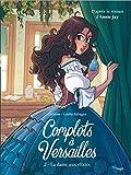 Complots à Versailles - Tome 2 La dame aux élixirs (2)