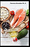 Absolute Cardiac Diet Cookbook: Delicious Low Fat, 7 Days Diet Plan Meal To Reverse Heart Diseases