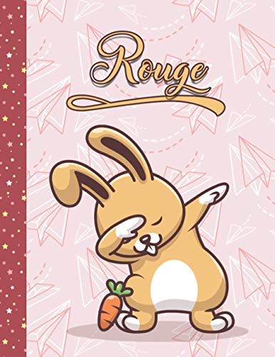 Rouge: Perfect Personalized Dabbing Rabbit Sketchbook & Notebook gift for Rouge   Best Birthday Diary Gift Idea for girls   8.5x11 Size & 100 ... + 50 Wide Ruled Composition Notebook pages