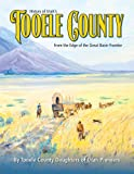 History of Utah s Tooele County (From the Edge of the Great Basin Frontier)