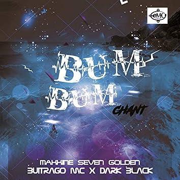 Bum Bum Chant
