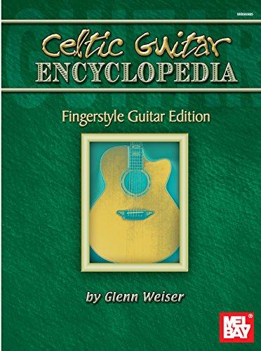 Celtic Guitar Encyclopedia: Fingerstyle Guitar Edition