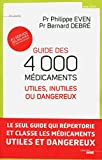 Guide des 4000 médicaments utiles, inutiles ou dangereux (Documents) - Format Kindle - 18,99 €