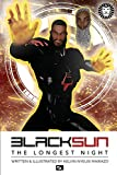 Black Sun: The Longest Night 01: Invasion