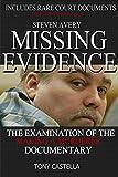 Steven Avery - Missing Evidence: The Examination of The Making a Murderer Documentary