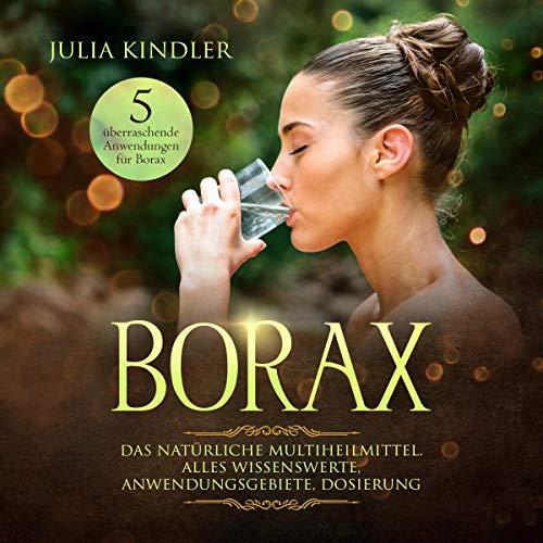 BORAX: Das natürliche Multiheilmittel. Alles Wissenswerte, Anwendungsgebiete, Dosierung Titelbild