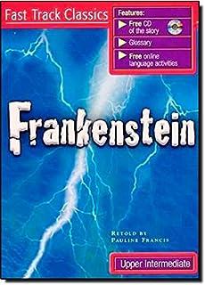 Frankenstein: Fast Track Classics