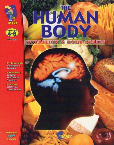 The Human Body (Nutrition & Body)