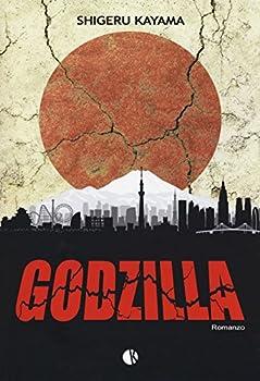 Paperback SHIGERU KAYAMA - GODZILLA - SH Book