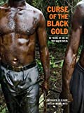 Curse of the Black Gold: 50 Years of Oil in The Niger Delta