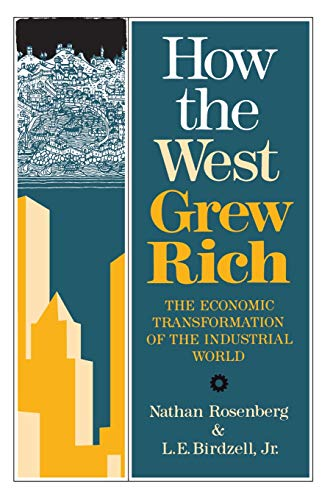 Compare Textbook Prices for How The West Grew Rich: The Economic Transformation Of The Industrial World 1st Edition ISBN 9780465031092 by Rosenberg, Nathan