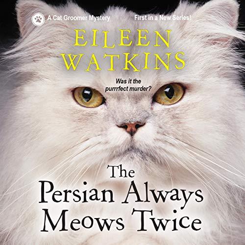Page de couverture de The Persian Always Meows Twice