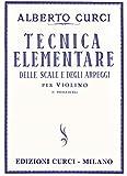 CURCI A. - Tecnica Elemental de las Escalas y Arpegios para Violin