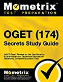 OGET (174) Secrets Study Guide: OGET Exam Review for the Certification Examinations for Oklahoma Educators / Oklahoma General Education Test