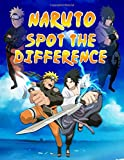 Naruto Spot The Difference: Relaxing Naruto Activity Picture Puzzle Books For Adults