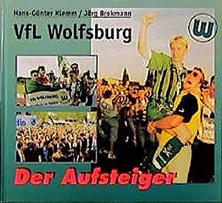 VfL Wolfsburg: Der Aufsteiger