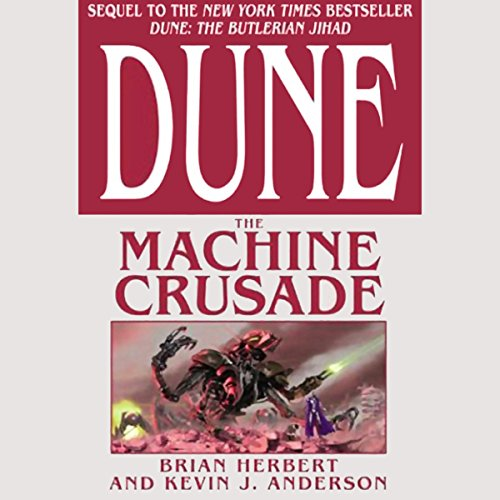 Dune: The Machine Crusade audiobook cover art