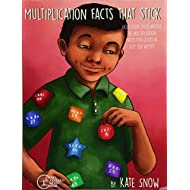 Multiplication Facts That Stick: Help Your Child Master the Multiplication Facts for Good in Just Ten Weeks (Facts That Stick)