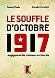 Le Souffle d'Octobre 1917 - L'engagement des communistes français (HISTOIRE HC) - Format Kindle - 9782708250949 - 14,99 €