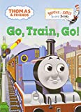 Thomas & Friends: Go, Train, Go! (Thomas & Friends) (Bright & Early Board Books(TM))