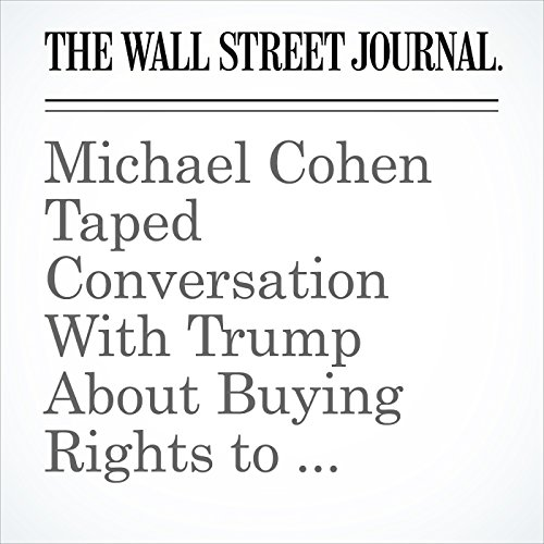 Michael Cohen Taped Conversation With Trump About Buying Rights to Playmate's Story copertina