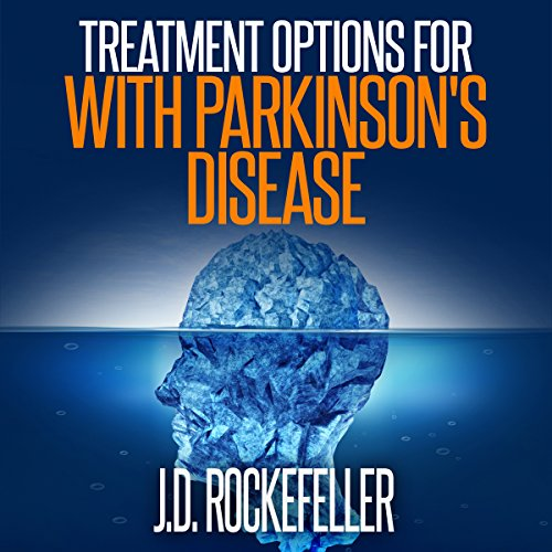 Treatment Options for People with Parkinson's Disease audiobook cover art