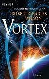 Robert Charles Wilson: Vortex