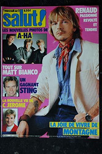SALUT ! 272 FEVRIER 1986 COVER RENAUD STING MATT BIANCO GILBERT MONTAGNE COCK ROBIN A-HA + POSTER