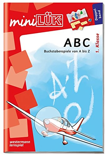 miniLÜK-Übungshefte: miniLÜK: 1. Klasse - Deutsch: ABC (Doppelband): Deutsch / 1. Klasse - Deutsch: ABC (Doppelband) (miniLÜK-Übungshefte: Deutsch)