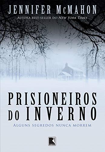 Prisioneiros do inverno: Alguns segredos nunca morrem