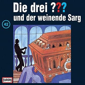 042/und der weinende Sarg