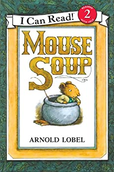 Mouse Soup (I Can Read Level 2) by [Arnold Lobel]
