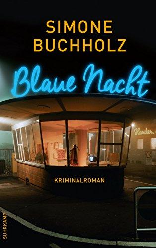 Blaue Nacht: Kriminalroman (Chastity-Riley-Serie 6)