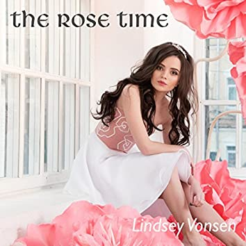 The Rose Time