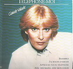 Claude Valade: Telephone-moi LP VG+/NM Canada Creation DC-1600
