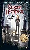 Susan Hopper - Le parfum perdu (1)
