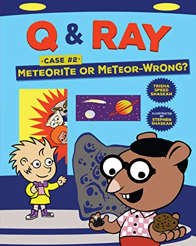 Meteorite or Meteor-Wrong?: Case 2 (Q & Ray) (English Edition)