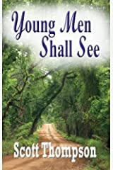 Young Men Shall See Kindle Edition