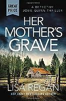 Her Mother's Grave (Detective Josie Quinn, 3)