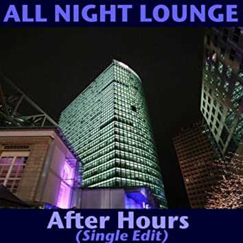 After Hours (Single Edit)
