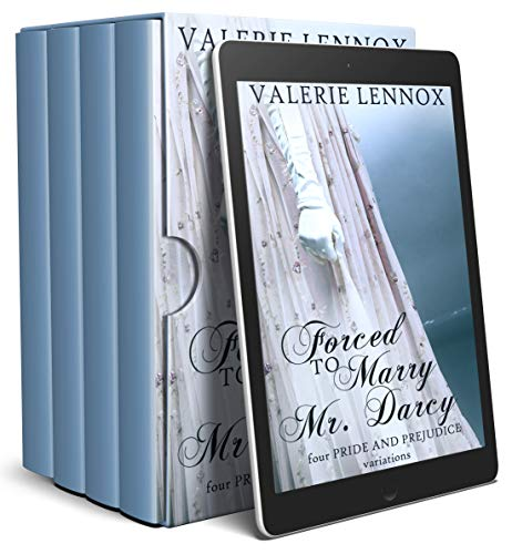 Forced to Marry Mr. Darcy: four Pride and Prejudice variations by [Valerie Lennox]
