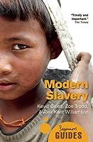Modern Slavery: A Beginner's Guide (Beginner's Guides) by Kevin Bales Zoe Trodd Alex Kent Williamson(2011-05-01)