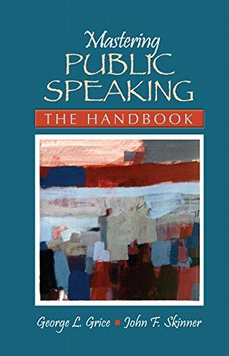 Mastering Public Speaking: The Handbook
