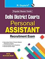 Delhi District Courts: Personal Assistant Recruitment Exam Guide