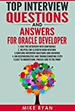 Top Interview Questions And Answers for Oracle Developer: Prepare for Oracle Developer Interview with Confidence