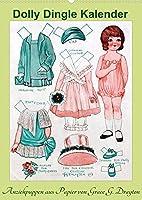 Dolly Dingle Kalender - Anziehpuppen von Grace G. Drayton (Wandkalender 2022 DIN A2 hoch): Kalender mit 12 alten Dolly Dingle Anziehpuppen von Grace G. Drayton aus der Zeit von 1927-1931 (Monatskalender, 14 Seiten )