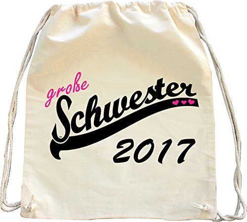 Mister Merchandise Turnbeutel natur Rucksack Große Schwester 2017 Sister Beutel Tasche Natur