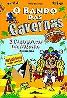 O Bando das Cavernas - Heróis do Mundo N.º 4 (Portuguese Edition)